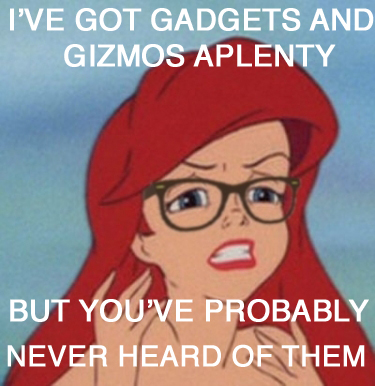 Hipster Ariel Gizmos Never Heard of Them
